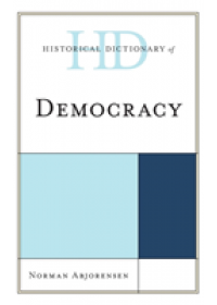 Historical Dictionary of Democracy   Abjorensen Norman, ISBN:  9781538120736