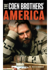 Coen Brothers' America   Booker M. Keith, ISBN:  9781538120866