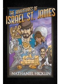 Adventures of Israel St. James   Hicklin Nathaniel, ISBN:  9781543981353