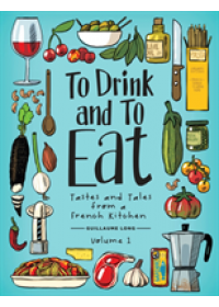To Drink and to Eat Vol. 1   Long Guillaume, ISBN:  9781549303203
