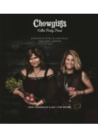 Chowgirls Killer Party Food   Andermack Heidi, ISBN:  9781551526454
