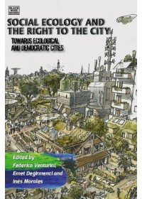 Social Ecology and the Right to the City   , ISBN:  9781551646817