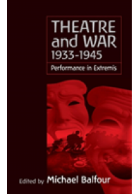 Theatre and War 1933-1945   , ISBN:  9781571814975