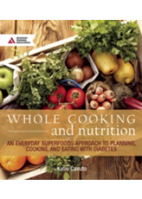 Whole Cooking and Nutrition   Cavuto Katie, ISBN:  9781580406093