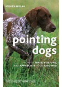 Pointing Dogs   Mulak Steven, ISBN:  9781586671303