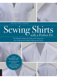 Sewing Shirts with a Perfect Fit   Coffin David Page, ISBN:  9781589239524
