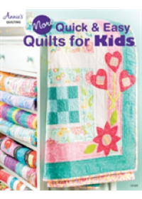 More Quick & Easy Quilts for Kids   , ISBN:  9781590128107