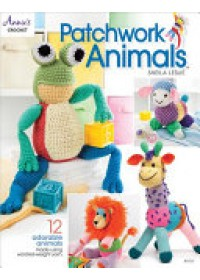 Patchwork Animals   Leslie Sheila, ISBN:  9781590129333