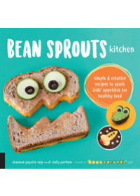 Bean Sprouts Kitchen   Seip Shannon Payette, ISBN:  9781592338498