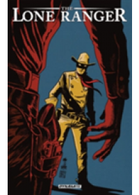 The Lone Ranger Volume 8   Parks Ande, ISBN:  9781606905630