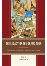 Legacy of the Grand Tour   , ISBN:  9781611477993