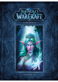 World of Warcraft Chronicle Volume 3   Entertainment Blizzard, ISBN:  9781616558475