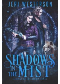 Shadows in the Mist   Westerson Jeri, ISBN:  9781625674241