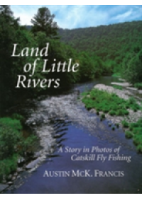 Land of Little Rivers   Francis Austin M., ISBN:  9781626364066