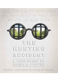 Hunting Accident   Carlson David L., ISBN:  9781626726765
