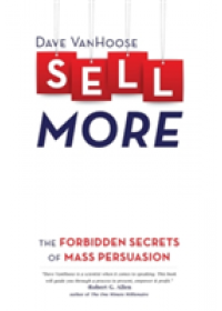 Sell More   Vanhoose Dave, ISBN:  9781628651690