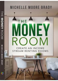 Money Room   Brady Michelle, ISBN:  9781628654387