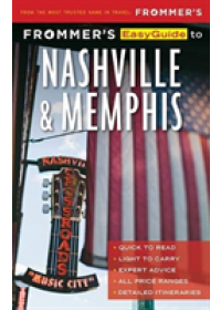 Frommer's EasyGuide to Nashville and Memphis   Brantley Ashley, ISBN:  9781628874440