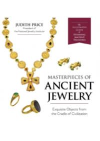 Masterpieces of Ancient Jewelry   Price Judith, ISBN:  9781635610345