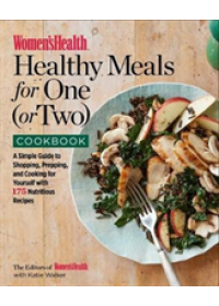 Women's Health Healthy Meals for One (or Two) Cookbook   , ISBN:  9781635650853