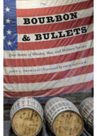 Bourbon and Bullets   Tramazzo John C, ISBN:  9781640121034