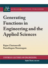 Generating Functions in Engineering and the Applied Sciences   Chattamvelli Rajan, ISBN:  9781681736402