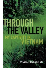 Through the Valley   Jr William Reeder, ISBN:  9781682473832