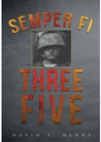 Semper Fi Three Five   Denny David L, ISBN:  9781684093892
