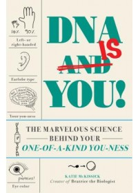 DNA Is You!   Beatrice the Biologist, ISBN:  9781721400171