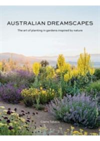 Australian Dreamscapes   Takacs Claire, ISBN:  9781743794708