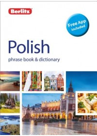 Berlitz: Polish Phrase Book & Dictionary - Polish English Dictionary   Berlitz, ISBN:  9781780044996