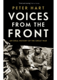 Voices from the Front   Hart Peter, ISBN:  9781781254752