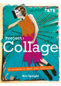 Project Collage   Speight Bev, ISBN:  9781781575772