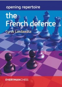 Opening Repertoire: The French Defence   Lakdawala Cyrus, ISBN:  9781781945070