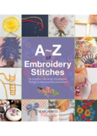 A-Z of Embroidery Stitches   Country Bumpkin Publications, ISBN:  9781782211617