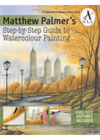 Matthew Palmer's Step-by-Step Guide to Watercolour Painting   Palmer Matthew, ISBN:  9781782215103