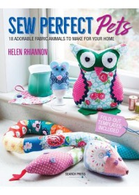 Sew Perfect Pets   Rhiannon Helen, ISBN:  9781782215370