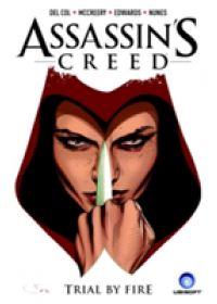 Assassin's Creed, Volume 1: Trial by Fire   De Col Anthony, ISBN:  9781782763055