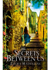 Secrets Between Us   Madeleine Laura, ISBN:  9781784162535