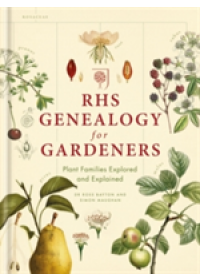 RHS Genealogy for Gardeners   Maughan Simon, ISBN:  9781784723804