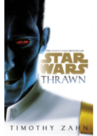 Star Wars: Thrawn   Zahn Timothy, ISBN:  9781784752958