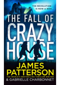 Fall of Crazy House   Patterson James, ISBN:  9781784758554