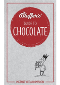 Bluffer's Guide To Chocolate   Davey Neil, ISBN:  9781785212468