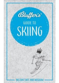 Bluffers Guide To Skiing   , ISBN:  9781785215698