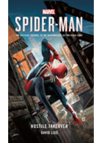 Marvel's SPIDER-MAN: Hostile Takeover   Liss David, ISBN:  9781785659751