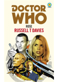 Doctor Who: Rose (Target Collection)   T. Davies Russell, ISBN:  9781785943263