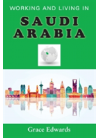 Working and Living in Saudi Arabia   Edwards Grace, ISBN:  9781786238344