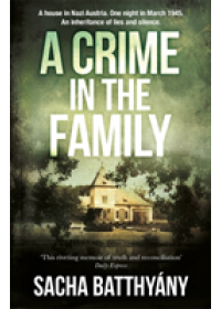 Crime in the Family   Batthyany Sacha, ISBN:  9781786480569