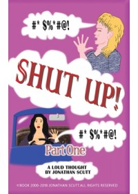 Shut Up! - Part One   Scutt Jonathan, ISBN:  9781787102408