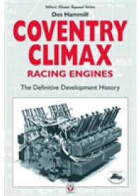 Coventry Climax Racing Engines   Hammill Des, ISBN:  9781787110434